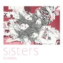 Sisters [Cardboard Sleeve (mini LP)] / SCANDAL