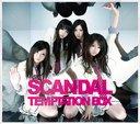 Temptation Box / SCANDAL
