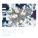 Sisters / SCANDAL