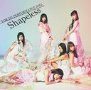 Shapeless (Ltd. Edition) [CD]