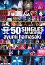 A 50 Singles -Live Selection- / Ayumi Hamasaki