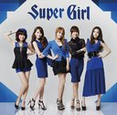 Super Girl / KARA