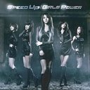 Speed Up / Girl's Power [Limited Edition / Type C / Jacket C]