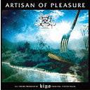 Artisan of Pleasure / kiyo