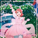 """Nijigasaki High School Idol Club (Anime)"" Inser Song 1: Dream with You / Poppin' Up! / DIVE! [Uehara Ayumu Edition]"