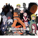 Road To Ninja - Naruto The Movie - Original Soundtrack