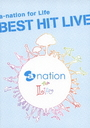 a-nation for Life Best Hit Live [Regular Edition]