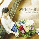 See You / Yuya Matsushita