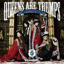 Queens are trumps - Kirifuda wa Queen - [w/ DVD, Limited Edition]