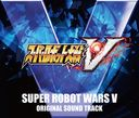 """Super Robot Wars V (Game)"" Original Soundtrack / Game Music"