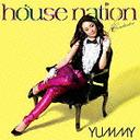 House Nation Mixed by DJ YUMMY / V.A.
