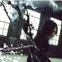 Fuyu no Maobroshi / Acid Black Cherry