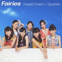 Tweet Dream / Sparkle [CD+DVD]