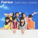 Tweet Dream / Sparkle [CD]