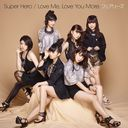 Super Hero / Love Me, Love You More. [CD]
