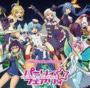 """Operation Han-Gyaku-Sei Million Arthur (Anime)"" 2nd Season Outro Theme: PEARLY x PARTY / Party Fairy [Nuckelavee (CV: Himika Akaneya), Titania (CV: Rie Takahashi), Coopy (CV: Nao Toyama), Brigitte (CV: Yu Serizawa), Bodach (CV: Suzuko Mimori), Bethor (CV: Rina Hidaka)]"