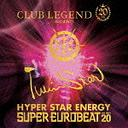 Club Legend 20th Presents Twinstar Hyper Star Energy -The Best 20- / V.A.