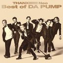 THANX!!!!!!! Neo Best of DA PUMP / DA PUMP