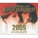 The Best of Non-Stop Super Eurobeat 2009 / V.A