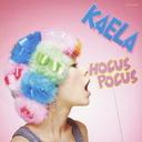 Hocus Pocus / Kaela Kimura