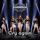 Cry again / CHERRSEE