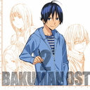 "TV Anime ""Bakuman."" Original Soundtrack 2"