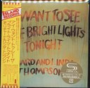I Want To See The Bright Lights Tonight [Cardboard Sleeve (mini LP)]  [SHM-CD] [Limited Release]