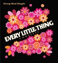 Every Best Single -Complete- (Encore Edition) / Every Little  Thing