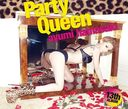 Party Queen [CD+2DVD]