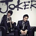 JOKER [CD+DVD / Type A]