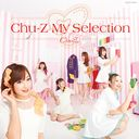 Chu-Z My Selection / Chu-Z