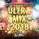 Ultra Mix 2018 Mixed By DJ Yagi