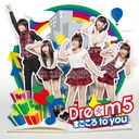 Magokoro to you / Dream5