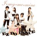 I my me mine / EZ DO DANCE