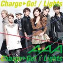 Charge & Go! / Lights [CD+DVD / Type A / Jacket A]