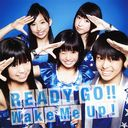READY GO!! / Wake Me Up! / Dream5