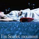 I'm Scarlet / moumoon