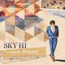 Seaside Bound / SKY-HI