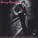 Here comes the night / Barry Manilow