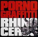Rhinoceros / Porno Graffitti