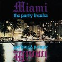 The Party Freaks / Miami feat.Robert Moore