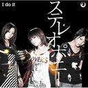 I do it / Stereopony