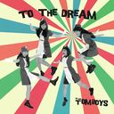 To The Dream / THE TOMBOYS
