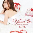 LOVE -Singles Best 2005-2010- [Regular Edition]/Yuna Ito