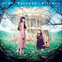 Faraway / Kiss you / miwa
