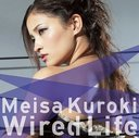 Wired Life / Meisa Kuroki