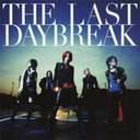 The Last Daybreak / exist trace