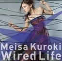 Wired Life / Meisa Kuroki