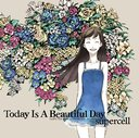 Today Is A Beautiful Day / supercell