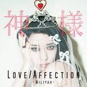 Love / Affection / Kamisama / Miliyah Kato